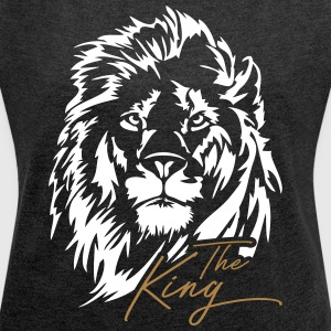 The Lion - The King - Women's T-shirt with rolled up sleeves