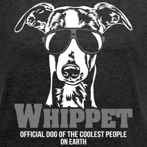 Whippet Coolest people - Women's T-shirt with rolled up sleeves