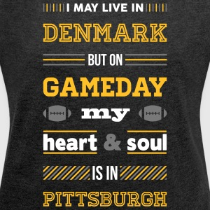 I may live in Denmark... (Pittsburgh edition) - Dame T-shirt med rulleærmer