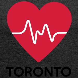 heart Toronto - Women's T-shirt with rolled up sleeves
