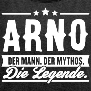 Man Myth Legend Arno - Women's T-shirt with rolled up sleeves