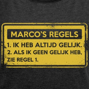 Marco's rules. Original gift. - Women's T-shirt with rolled up sleeves