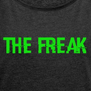 The Freak - T-skjorte med rulleermer for kvinner