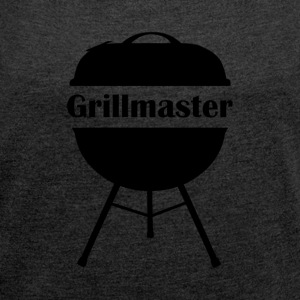 Grillmaster - Women's T-shirt with rolled up sleeves