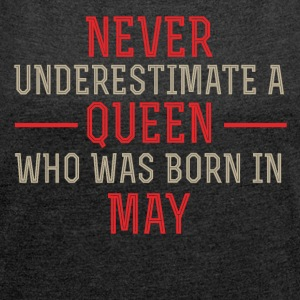 Queen May Birthday - Women's T-shirt with rolled up sleeves