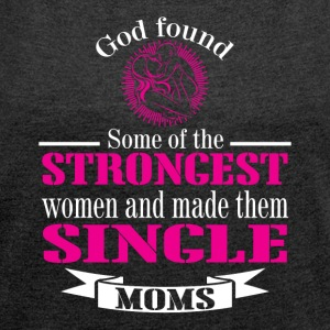 Strongest MOM - Women's T-shirt with rolled up sleeves