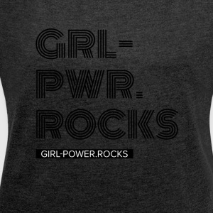 Girl Power - Women's T-shirt with rolled up sleeves