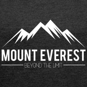 Everest Beyond the Limit - Women's T-shirt with rolled up sleeves
