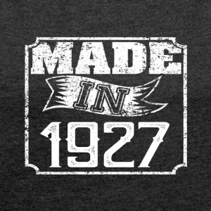 Made in 1927 - Women's T-shirt with rolled up sleeves