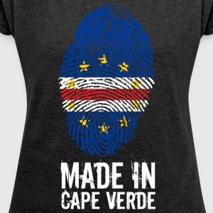 Made In Cape Verde / Cape Verde / Cabo Verde - Women's T-shirt with rolled up sleeves
