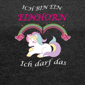 Unicorn allowed the Unicorn - Women's T-shirt with rolled up sleeves
