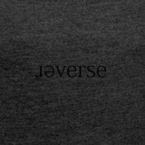 ɹǝverse - Women's T-shirt with rolled up sleeves