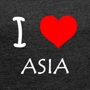 I Love ASIA - Women's T-shirt with rolled up sleeves