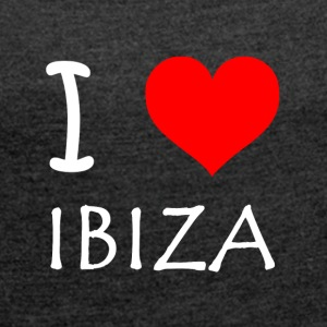 I Love Ibiza - Women's T-shirt with rolled up sleeves