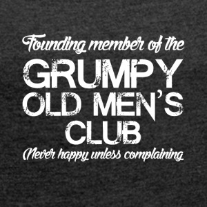 Grim old men - Women's T-shirt with rolled up sleeves
