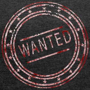 Wanted - stamp - Women's T-shirt with rolled up sleeves