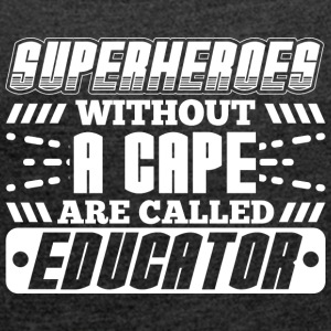 SUPERHEROES EDUCATOR - Women's T-shirt with rolled up sleeves