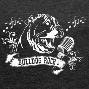 English Bulldog Rock - Frauen T-Shirt mit gerollten Ärmeln