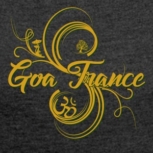 Goa Trance - Women's T-shirt with rolled up sleeves