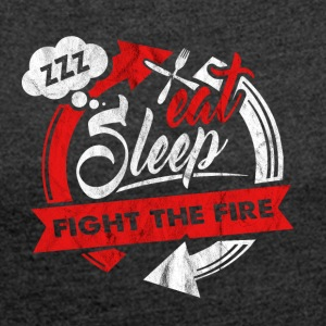 Food Sleeping Firefighter Firefighter Gift - Women's T-shirt with rolled up sleeves