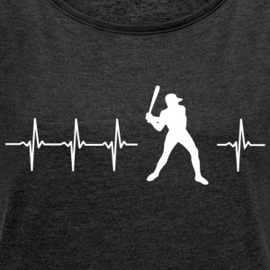 I love baseball (baseball heartbeat) - Women's T-shirt with rolled up sleeves