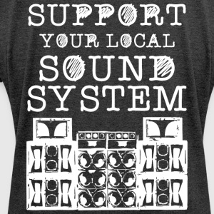SUPPORT YOUR LOCAL SOUNDSYSTEM - Women's T-shirt with rolled up sleeves