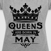 Queens Are Born In May - Women's T-shirt with rolled up sleeves