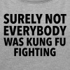 Surely Not Everybody Was Kung Fu Fighting - Women's T-shirt with rolled up sleeves