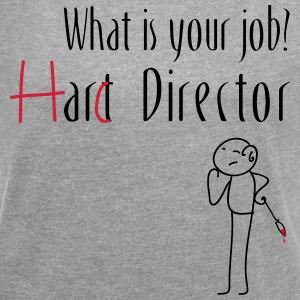 Hard Director - Women's T-shirt with rolled up sleeves