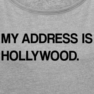 Hollywood design - Women's T-shirt with rolled up sleeves