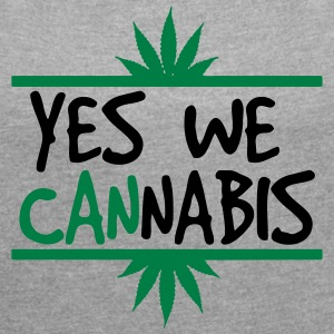 cannabis - Women's T-shirt with rolled up sleeves