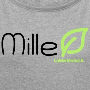 Mille LEAF - Women's T-shirt with rolled up sleeves