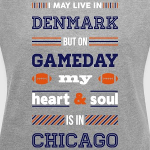 I may live in Denmark... (Chicago edition) - Dame T-shirt med rulleærmer