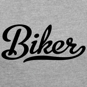 Biker - Women's T-shirt with rolled up sleeves