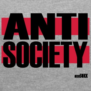 Anti Society - Women's T-shirt with rolled up sleeves