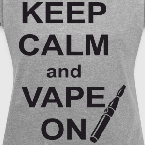 Vape ON - Dame T-shirt med rulleærmer