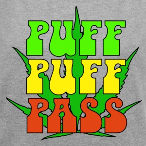 Puff Puff Pass - Women's T-shirt with rolled up sleeves