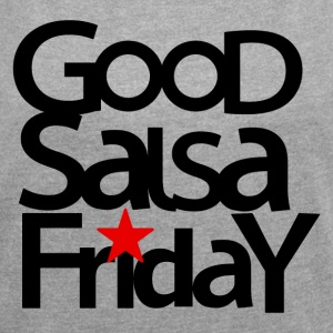 Good Salsa Friday - star. Dance Shirts - Women's T-shirt with rolled up sleeves