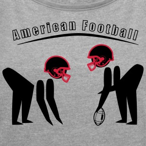American Football - Women's T-shirt with rolled up sleeves
