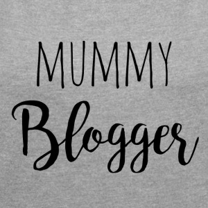 Mummy Blogger - Women's T-shirt with rolled up sleeves