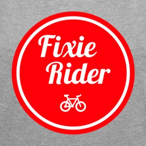 fixie Rider - Women's T-shirt with rolled up sleeves
