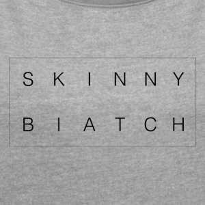 SkinnyB - Women's T-shirt with rolled up sleeves