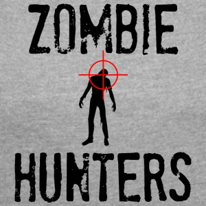 Zombie: Zombie Hunters - Women's T-shirt with rolled up sleeves