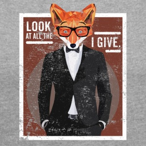 Look At All The Fox I Give Lustiger Spruch Fuchs - Frauen T-Shirt mit gerollten Ärmeln