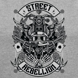 Street Rebellion - Women's T-shirt with rolled up sleeves