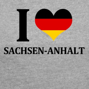 I love Saxony Anhalt - Women's T-shirt with rolled up sleeves