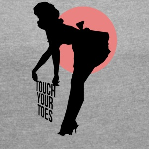 Vintage Girl - Touch Your Toes! - Women's T-shirt with rolled up sleeves
