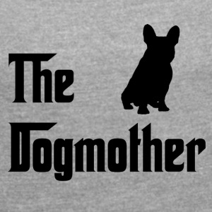 Dogmother Black - Women's T-shirt with rolled up sleeves