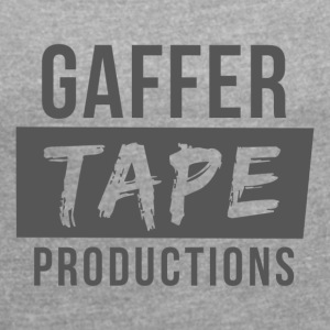Gaffer Tape Productions - Women's T-shirt with rolled up sleeves