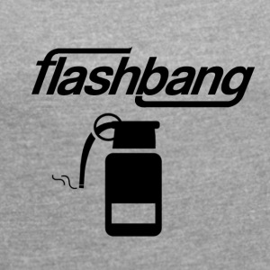 Flash Bang log - 25kr Donation - Women's T-shirt with rolled up sleeves
